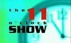 The 11 O'Clock Show - C4 comedy show