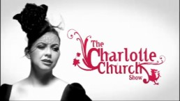 Charlotte Church Show - C4 comedy show